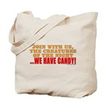 We Have Candy! Tote Bag