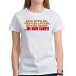 We Have Candy! Women's T-Shirt