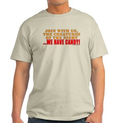 We Have Candy! T-Shirt