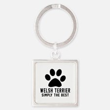 Welsh Terrier Simply The Best Square Keychain