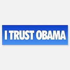 I Trust Obama Bumper Bumper Bumper Sticker