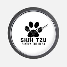 Shih Tzu Simply The Best Wall Clock