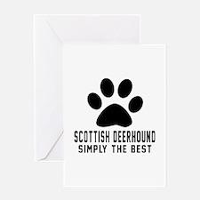 Scottish Deerhound Simply The Best Greeting Card