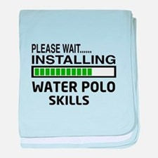 Please wait, Installing Water Polo Sk baby blanket
