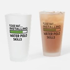 Please wait, Installing Water Polo Drinking Glass