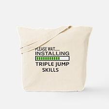 Please wait, Installing Triple Jump Skill Tote Bag