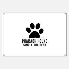 Pharaoh Hound Simply The Best Banner