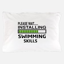 Please wait, Installing Swimming Skill Pillow Case