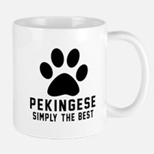Pekingese Simply The Best Mug