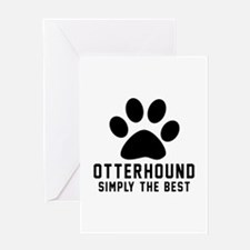 Otterhound Simply The Best Greeting Card