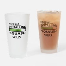 Please wait, Installing Squash Skil Drinking Glass