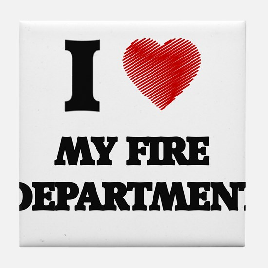 I Love My Fire Department Tile Coaster