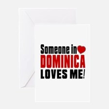 Someone In Dominica Loves Me Greeting Card