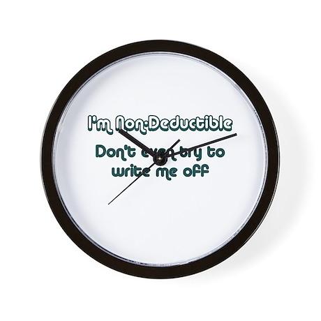 I'm Non-Deductible Wall Clock