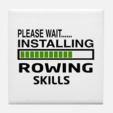 Please wait, Installing Rowing Skills Tile Coaster