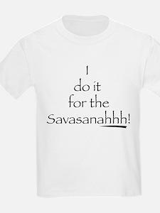 Savasanahhh! T-Shirt