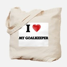 I Love My Goalkeeper Tote Bag