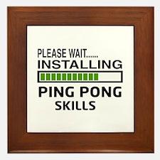 Please wait, Installing Ping pong Skil Framed Tile