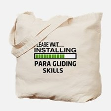 Please wait, Installing Para Gliding Skil Tote Bag