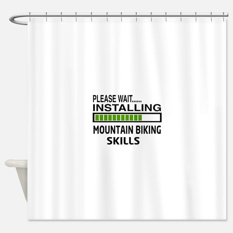 Please wait, Installing Mountain Bi Shower Curtain