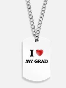 I Love My Grad Dog Tags
