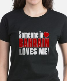 Someone In Bahrain Loves Me Tee