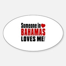 Someone In Bahamas Loves Me Decal