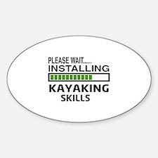 Please wait, Installing Kayaking Sk Decal