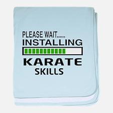Please wait, Installing Karate Skills baby blanket