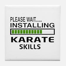 Please wait, Installing Karate Skills Tile Coaster