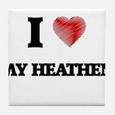 I Love My Heathen Tile Coaster