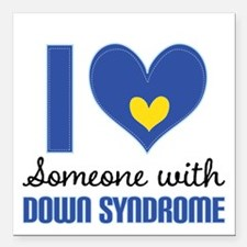 Down Syndrome I Love Someone Square Car Magnet 3""
