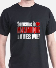 Someone In Mozambique Loves Me T-Shirt