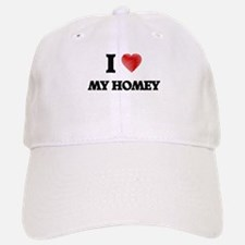 I Love My Homey Baseball Baseball Cap