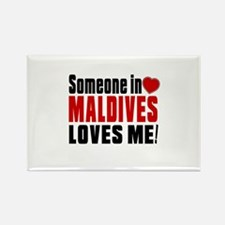 Someone In Maldives Loves Me Rectangle Magnet
