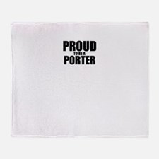 Proud to be PORTER Throw Blanket