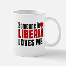 Someone In Liberia Loves Me Mug