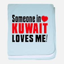 Someone In Kuwait Loves Me baby blanket