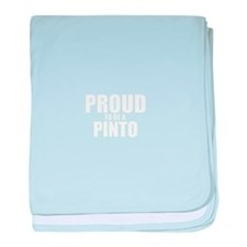 Proud to be PINTO baby blanket