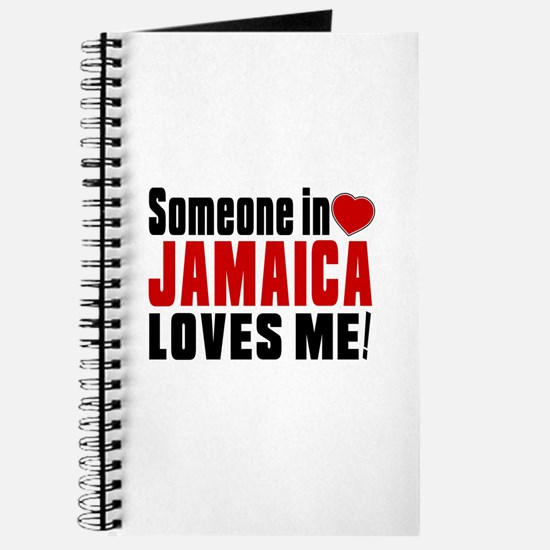 Someone In Jamaica Loves Me Journal