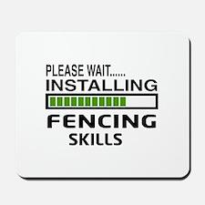 Please wait, Installing Fencing Skills Mousepad