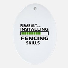 Please wait, Installing Fencing Skil Oval Ornament