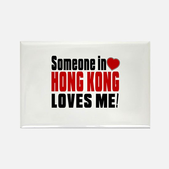 Someone In Hong Kong Loves Me Rectangle Magnet