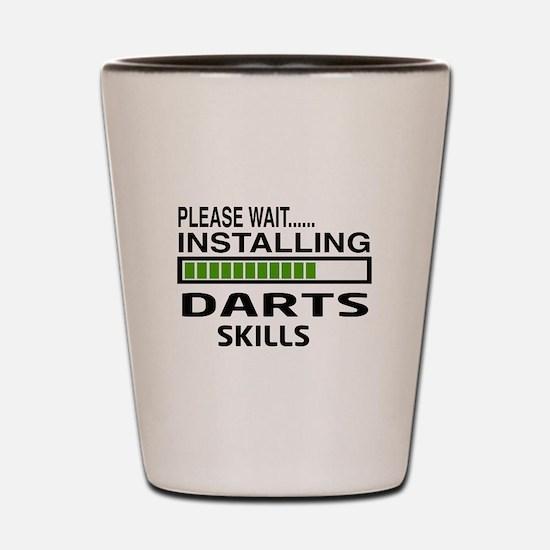 Please wait, Installing Darts Skills Shot Glass