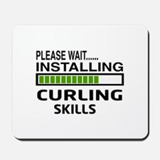 Please wait, Installing Curling Skills Mousepad