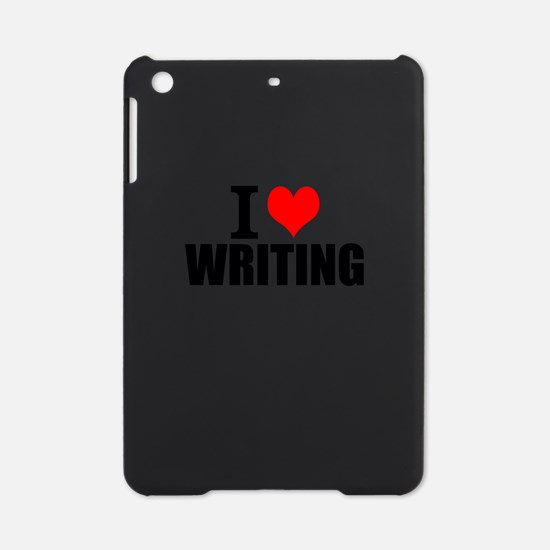 I Love Writing iPad Mini Case