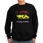 I Love Dump Trucks Sweatshirt (dark)