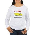 I Love Dump Trucks Women's Long Sleeve T-Shirt
