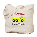 I Love Dump Trucks Tote Bag