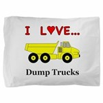 I Love Dump Trucks Pillow Sham